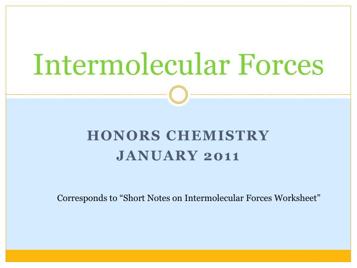 Ppt Intermolecular Forces Powerpoint Presentation Id1988243. Intermolecular Forces. Worksheet. Intermolecular Forces Boiling Point Worksheet At Mspartners.co