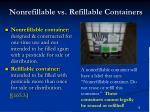 nonrefillable vs refillable containers