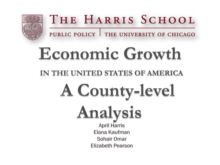 Economic growth in the united states of america a county level analysis