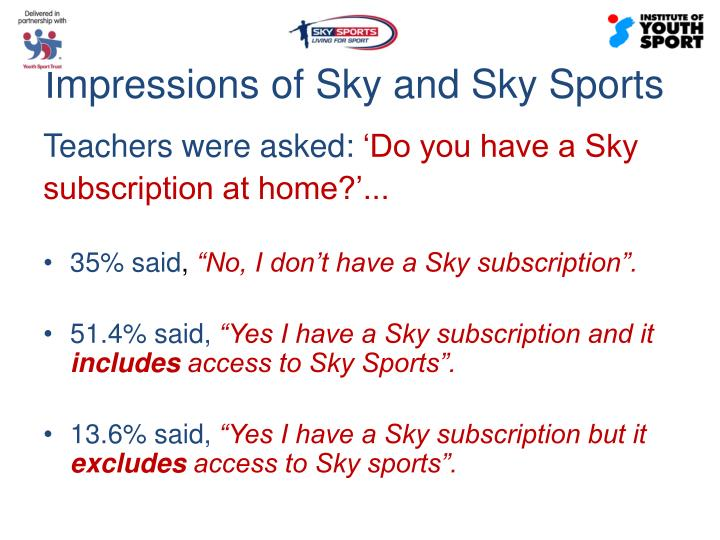 Impressions of Sky and Sky Sports
