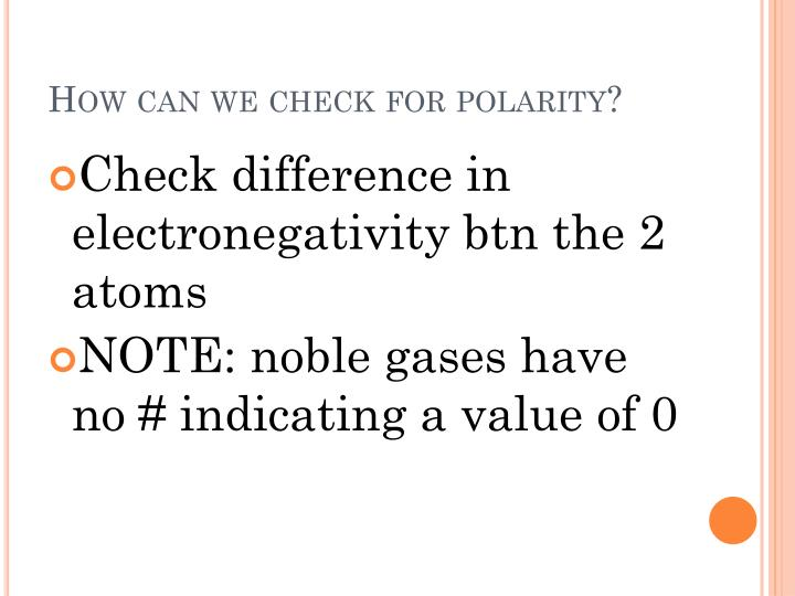 How can we check for polarity