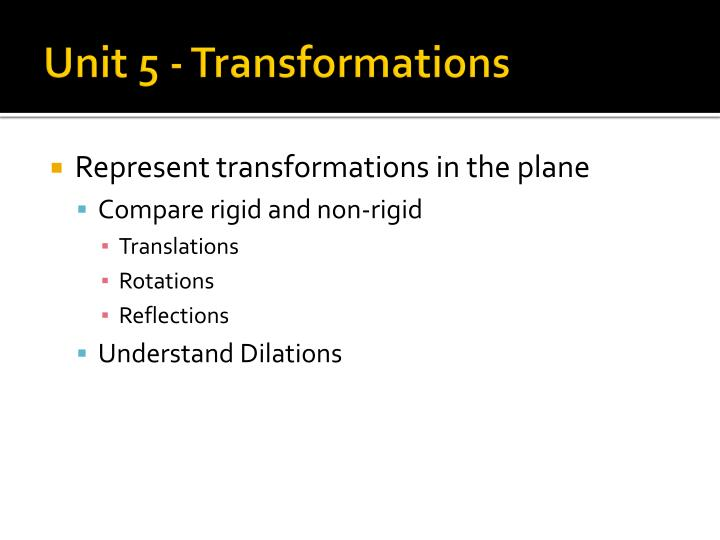 Unit 5 transformations