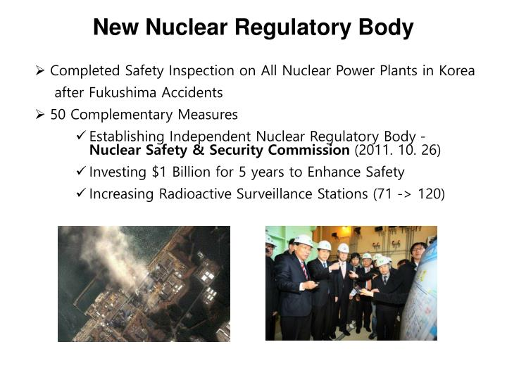 New Nuclear Regulatory Body