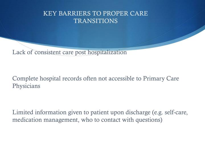 Key Barriers to Proper Care Transitions