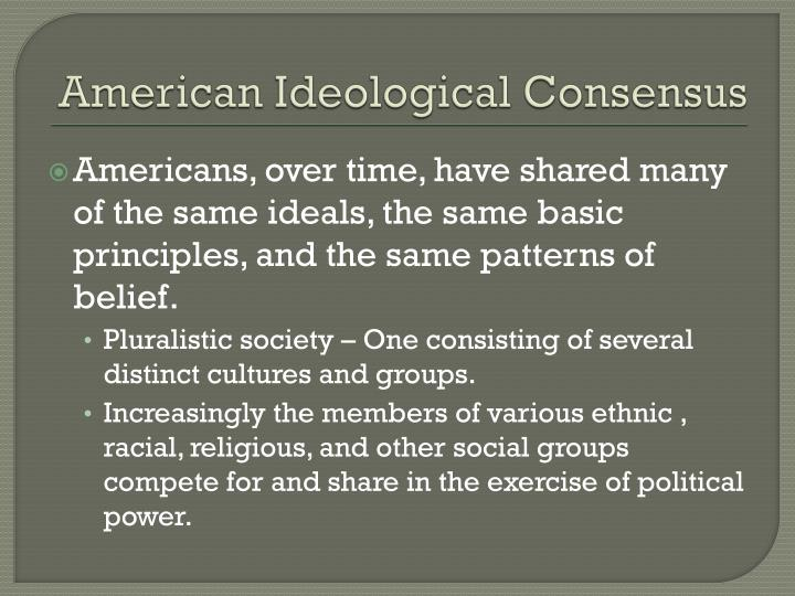 American Ideological Consensus