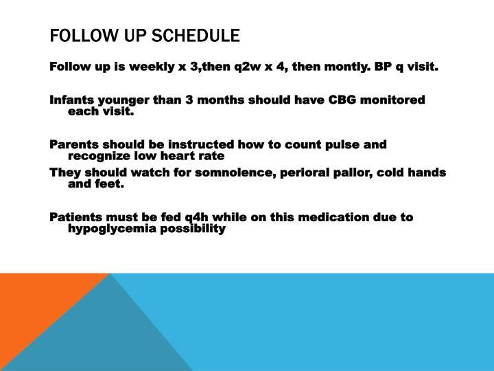Follow up Schedule