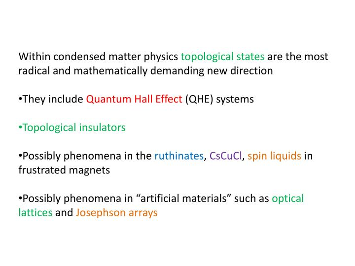 Within condensed matter physics