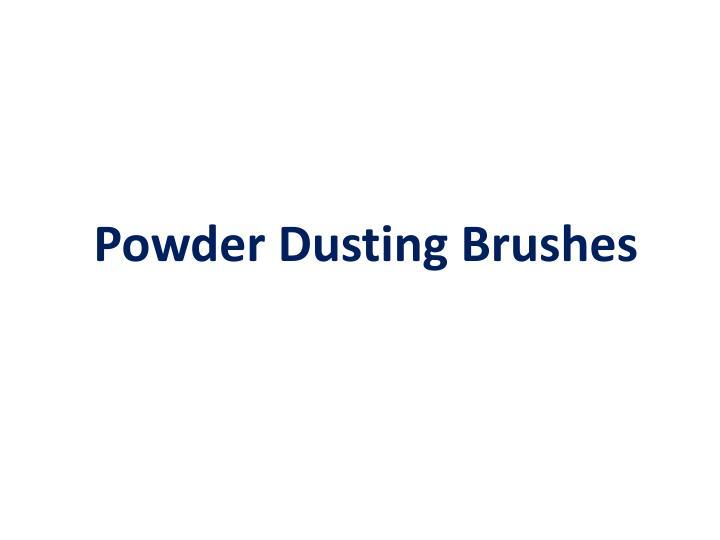 Powder Dusting Brushes