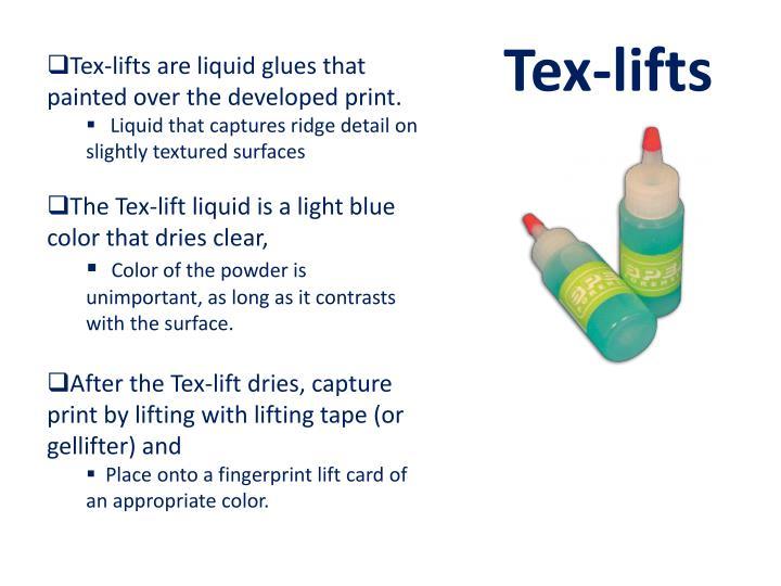 Tex-lifts