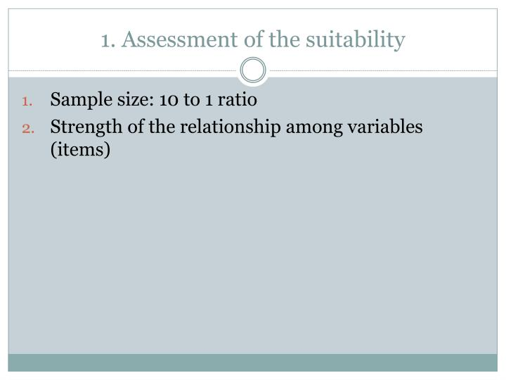 1. Assessment of the suitability