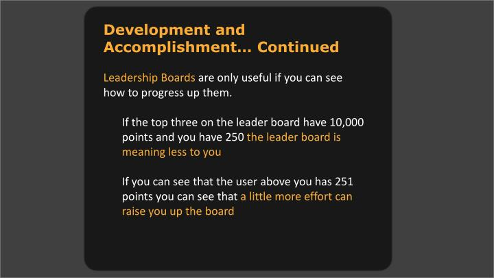 Development and Accomplishment… Continued