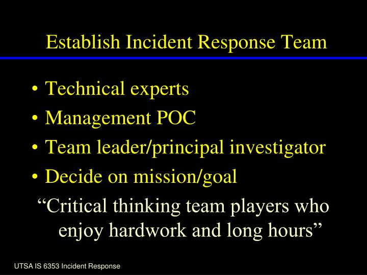Establish Incident Response Team