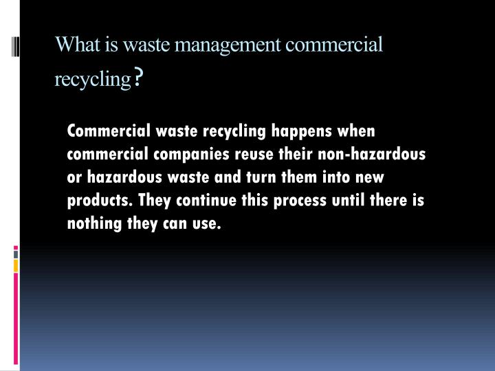 What is waste management commercial recycling