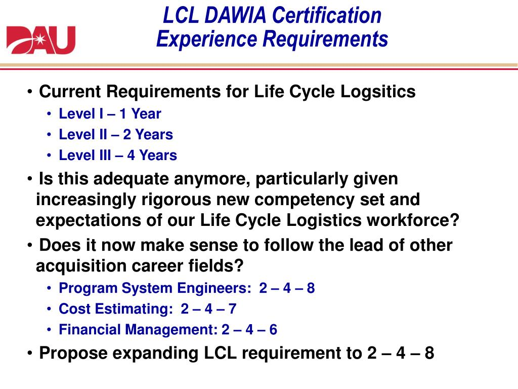 dawia requirements certification cycle logistics experience increasing level iii ii ppt powerpoint presentation