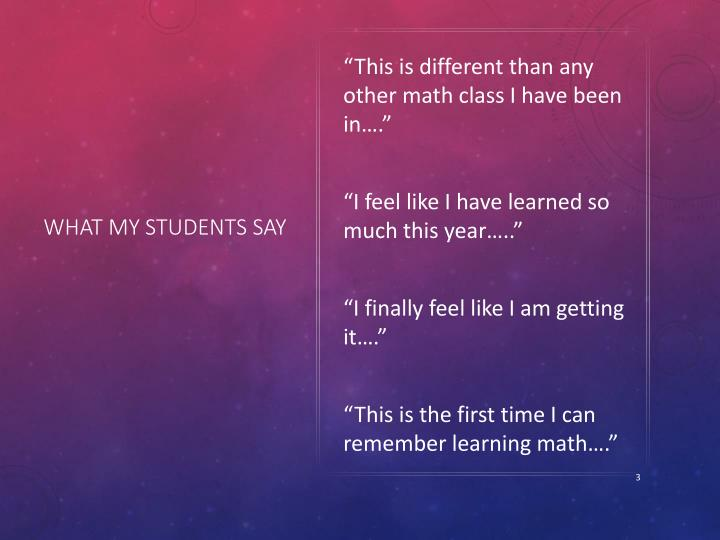 What my students say