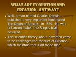 what are evolution and creation anyway