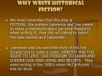 why write historical fiction