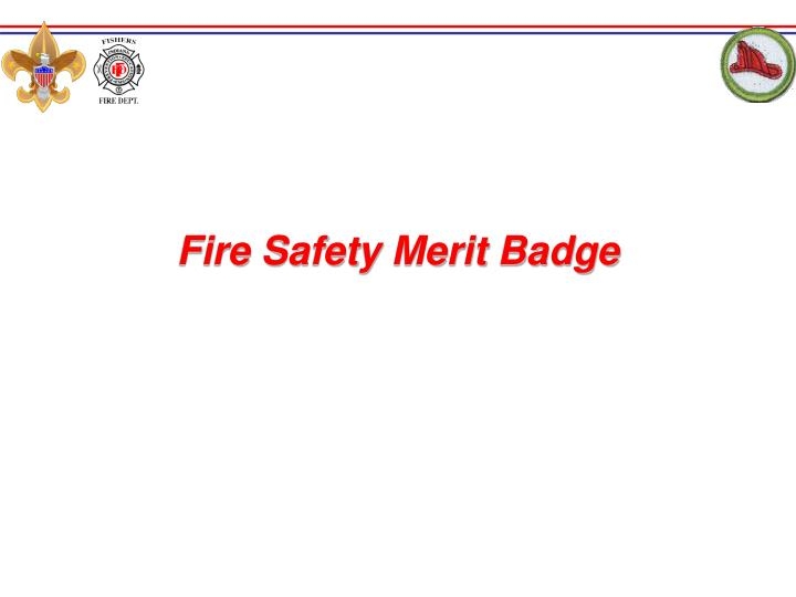 fire safety merit badge n.