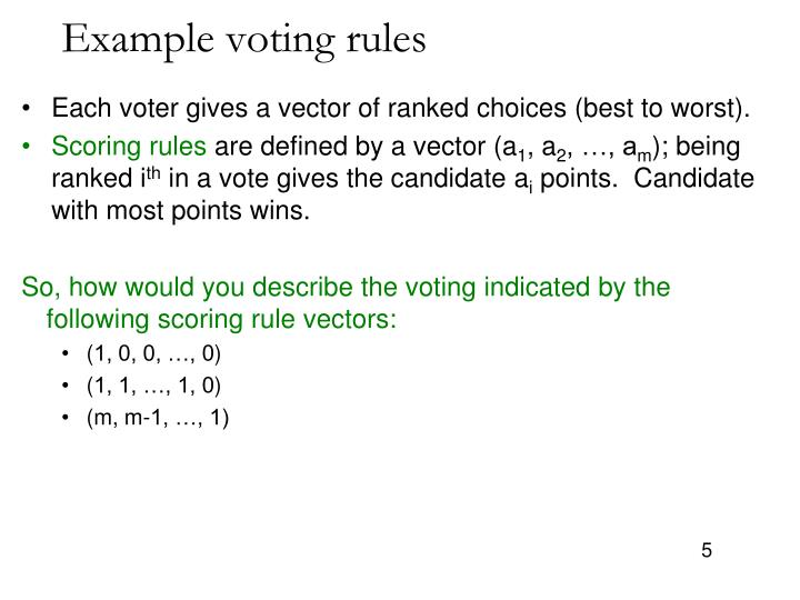 Example voting rules