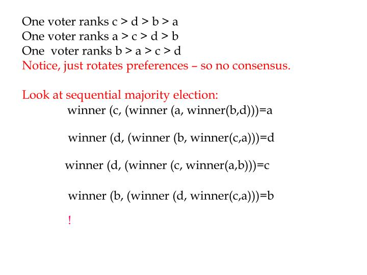 One voter ranks c > d > b > a
