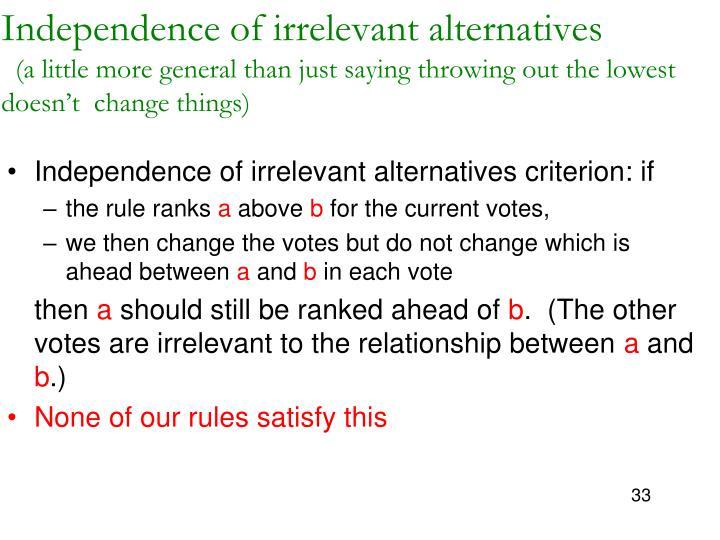 Independence of irrelevant