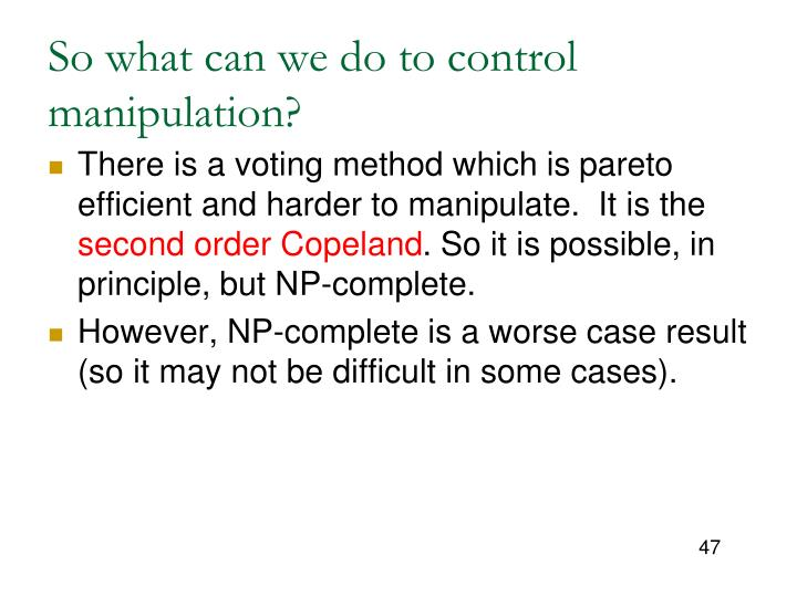 So what can we do to control manipulation?