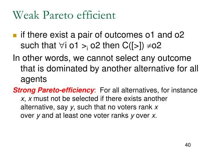 Weak Pareto efficient