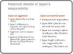 historical debate of japan s responsibility