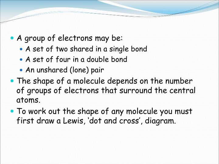 A group of electrons may be: