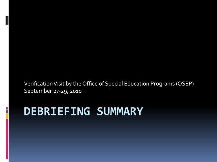 verification visit by the office of special education programs osep september 27 29 2010
