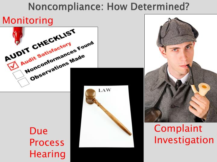 Noncompliance how determined