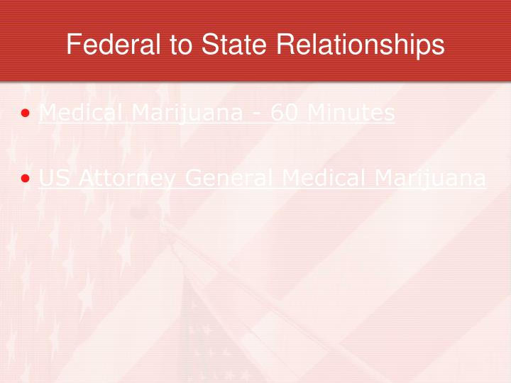 Federal to State Relationships