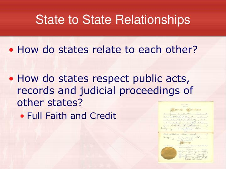 State to State Relationships
