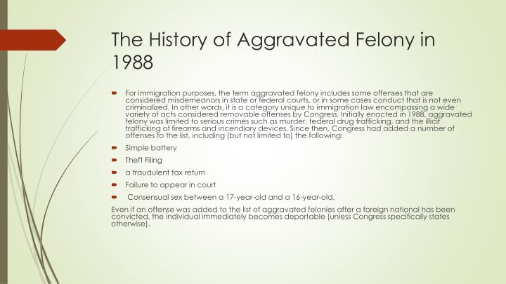 The History of Aggravated Felony in 1988
