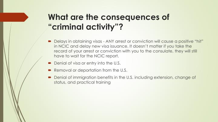 """What are the consequences of """"criminal activity""""?"""