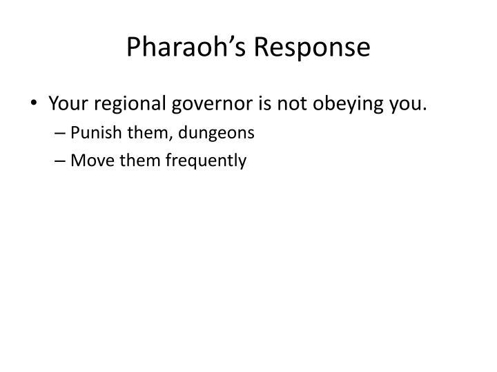 Pharaoh's Response
