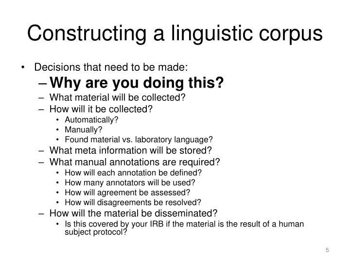 Constructing a linguistic corpus