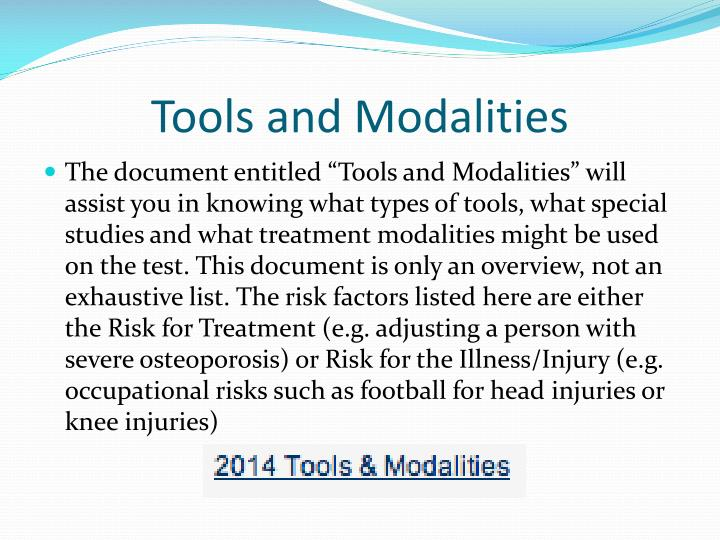 Tools and Modalities