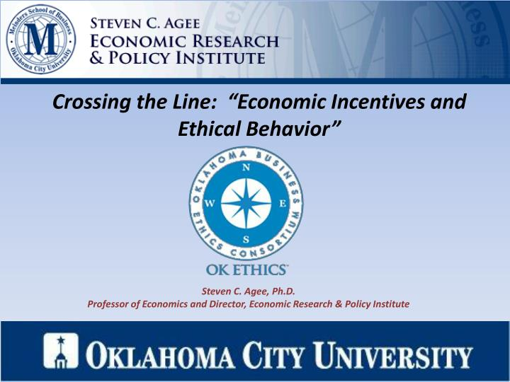 crossing the line economic incentives and ethical behavior n.