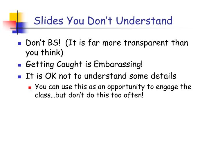 Slides You Don't Understand