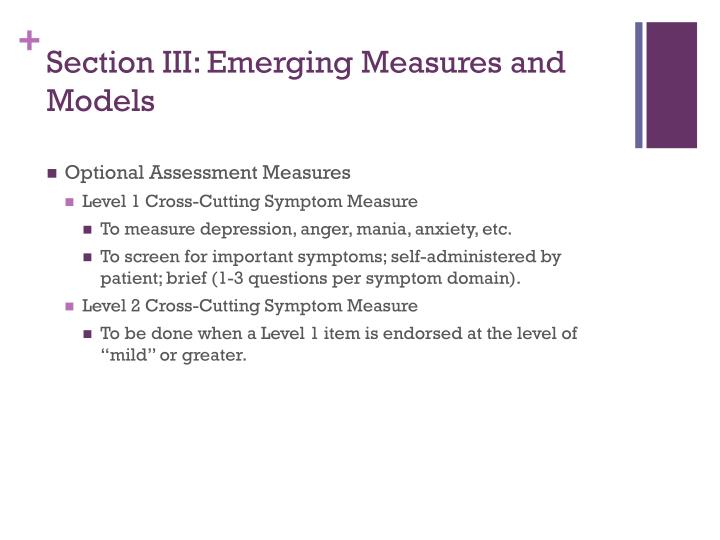 Section III: Emerging Measures and Models