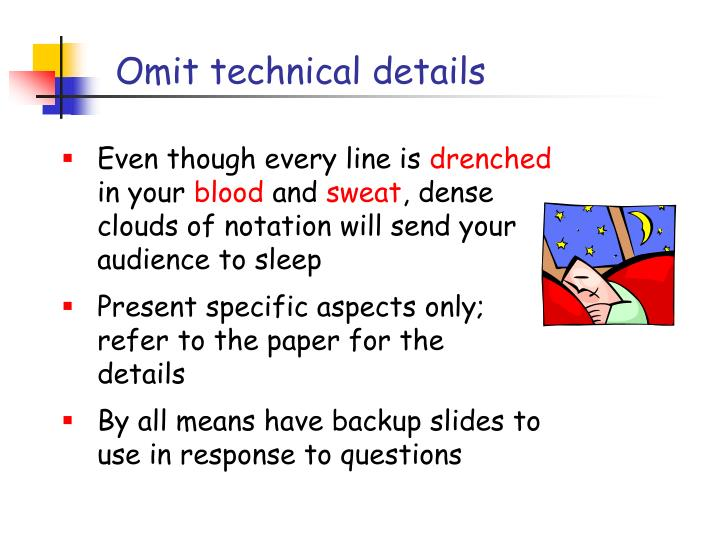 Omit technical details