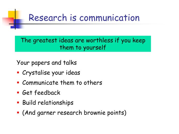 Research is communication