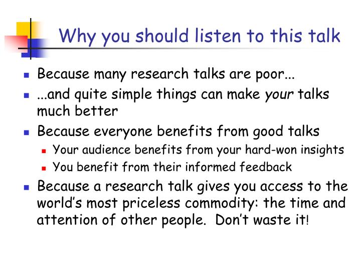 Why you should listen to this talk