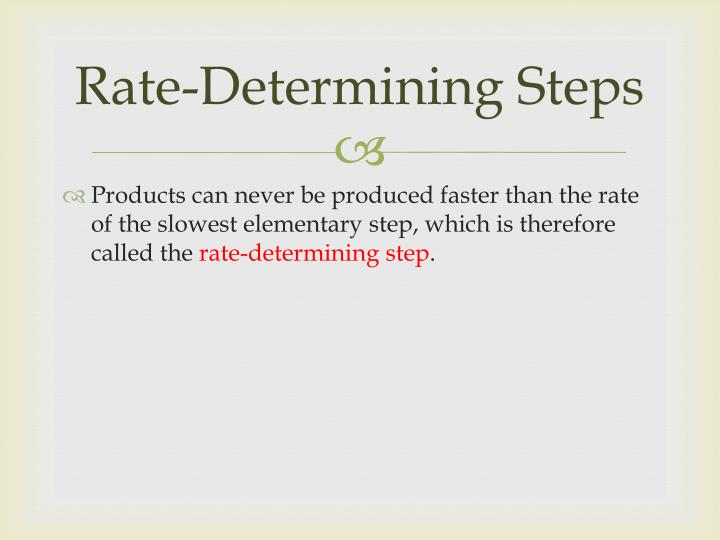 Rate-Determining Steps