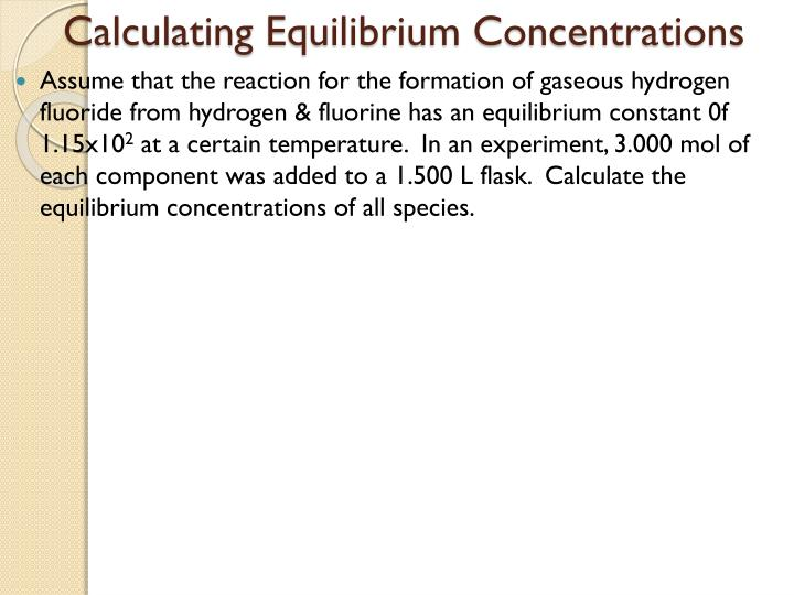 Calculating Equilibrium Concentrations