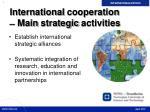 international cooperation main strategic activities