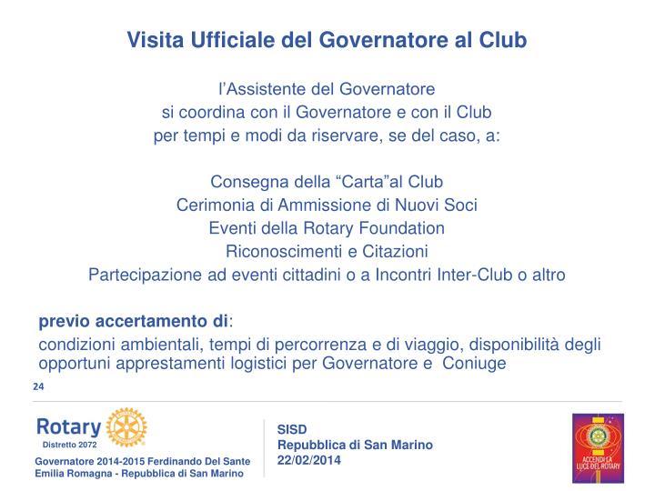 Visita Ufficiale del Governatore al Club