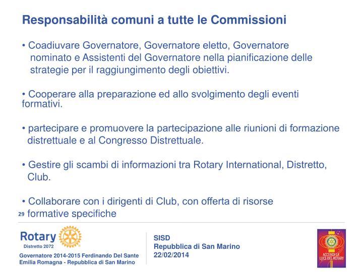 Responsabilità comuni a tutte le Commissioni