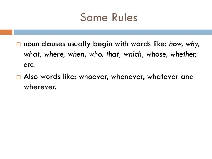 Some Rules